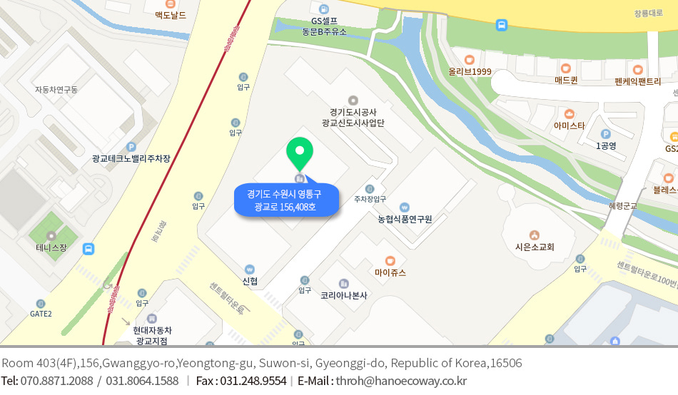 Room 307, Start-up and Growth Support Center, 98 Haenggung-ro, Paldal-gu, Suwon-si, Gyeonggi-do, Korea 		Tel: 070 8871 2088 Fax: 031 248 9554 email: info@nanoecoway.co.kr